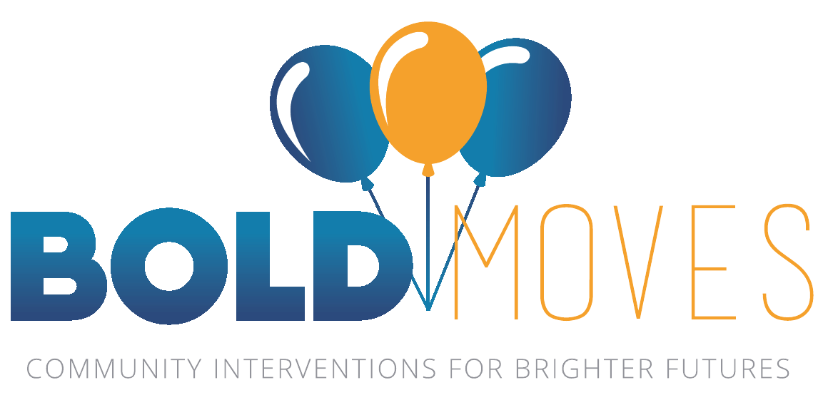 Bold Moves: Community Interventions for Brighter Futures